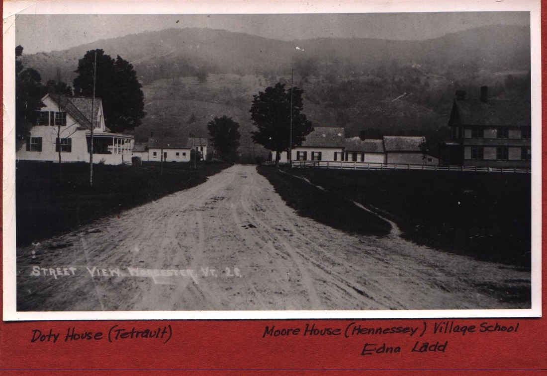 Calais Road Worcester, VT Doty House (Tetrault): Left Moore House (Hennessey) Village School: Right